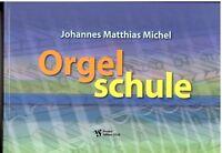 Kirchenorgel Noten Schule : Orgelschule  (Johannes Matthias MICHEL) - VS 3338
