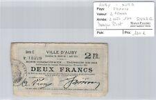 Nord Ville d'Auby 2 Francs 2 Août 1914 Pirot manque