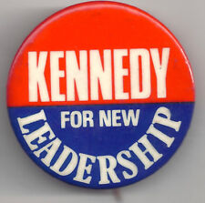 Ted KENNEDY For NEW LEADERSHIP Political Pin pinback button