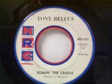 "TONY BELLUS ""ROBBIN THE CRADLE / VALENTINE GIRL"" 45"
