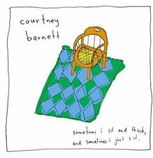 Sometimes I Sit and Think, And Sometimes I Just Sit. * by Courtney Barnett (CD, Apr-2016)