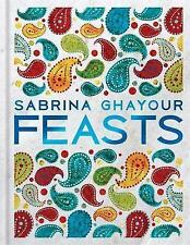 Feasts: From the Sunday Times no.1 bestselling author of Persiana & Sirocco by Sabrina Ghayour (Hardback, 2017)
