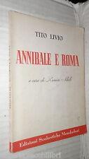 ANNIBALE E ROMA Antologia della terza deca delle storie Tito Livio Allulli di e