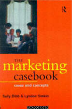 The Marketing Casebook: Key Notes and Cases by Sally Dibb, Lyndon Simkin (Paper…