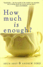 LK NEW How Much is Enough? Money, Time, Happiness - A Practical Guide Ford Abey