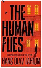HANS OLAV LAHLUM __ THE HUMAN FLIES __ NEUF __ FREEPOST UK