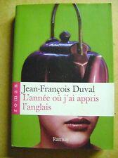 Roman L'année où j'ai appris l'anglais Jean François Duval /Z109