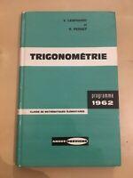 Livre Manuel Scolaire Vintage - Trigonometrie - 1962 - Francais - Très bon état
