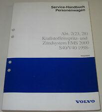 Werkstatthandbuch Volvo S40 V40 S 40 V 40 Zündsystem EMS 2000 Kraftstoff 1998!