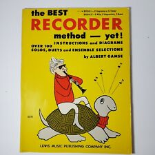 The Best Recorder Method Yet! Instructions and Diagrams by Albert Gamse