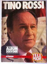 Hors Série Télé Poche n°920 - TINO ROSSI - Album Souvenir