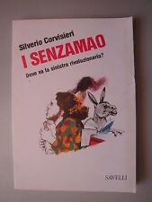 I senzamao Attualità politica 16 di Corvisieri Ed.Savelli 1976