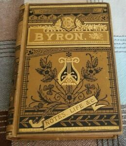 The Poetical Works of LORD BYRON with Notes, His Life, etc ILLUSTRATED GOLD GILT