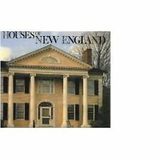 Houses of New England by Graydon Wood, Peter T. Mall...