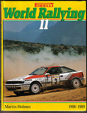 World Rallying Annual No. 11 Pirelli 1988-1989 Season by Holmes Published 1989