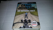 A Longmire Mystery: An Obvious Fact by Craig Johnson (2016, Hardcover) SIGNED
