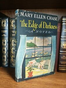 The Edge of Darkness by Mary Ellen Chase HCDJ 1957 BCE