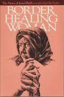 Border Healing WomanThe Story of Jewel Babb by Pat E. Taylor Softcover Used Book