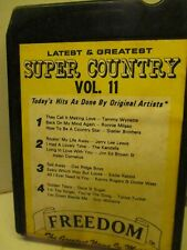 8 Track Tape Freedom 1145 Various SUPER COUNTRY Volume 11 602A