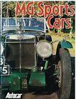 MG MIDGET M J2 P PB TB TC TD MAGNETTE N K3 MGA MGB 1928-79 MODEL HISTORY BOOK
