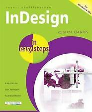 InDesign in Easy Steps: Covers CS3, CS4 and CS5 by Robert Shufflebotham...