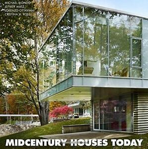 Midcentury Houses Today Hard Back Coffee Table Book Biondo, Matz, Ross (#H1/04)