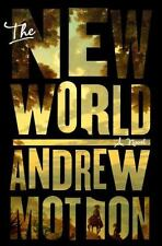 The New World by Andrew Motion (2015, Hardcover)