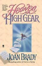 Heaven in High Gear : If You've Ever Been Lost on the Road of Life by Joan...