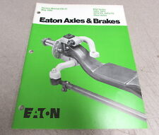 Eaton EFA Series 12F4 18F3 22T2 T5 24T2 T5 Steer Axles Service Manual EB-37 1985