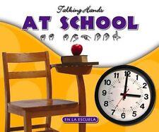 At School/En La Escuela (Talking Hands)