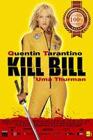 KILL BILL 1 ONE I QUENTIN TARANTINO MOVIE FILM ORIGINAL PRINT PREMIUM POSTER