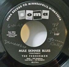 Fendermen    SOMA 1137    MULE SKINNER BLUES    (ROCK N ROLL 45)  PLAYS GREAT!
