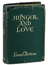 Hunger and Love LIONEL BRITTON ~ First Edition 1931 Orwell Bertrand Russell 1st
