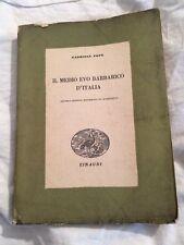 Libro Il Medio Evo  Barbarico D'italia Di Gabriele Pepe