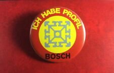 Badge Pin Button BOSCH Ich Habe Profil I HAVE PROFILE Germany. SCARCE !