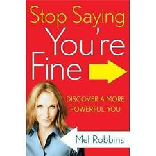 Stop Saying You're Fine:Discover a More Powerful You -Mel Robbins- Audio CD Book