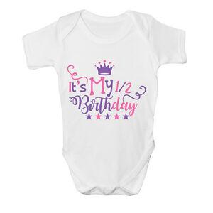 It's My 1/2 Half Birthday Girls Cute Baby Grow Body Suit Vest Size Cute Star NEW