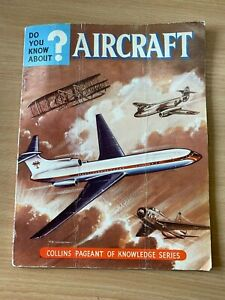 """1962 """"DID YOU KNOW ABOUT?...AIRCRAFT"""" ILLUSTRATED LARGE PAPERBACK BOOK"""