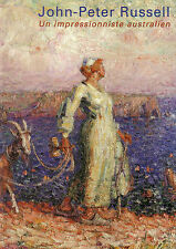 John-Peter RUSSELL - Un impressionniste australien. Catalogue d'exposition
