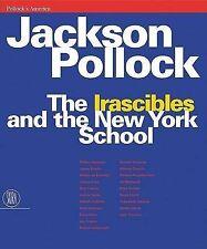 "Pollock, Jackson: The Irascibles""""and the New York School"""" ' Bruno Alfieri"