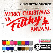 Merry Christmas Ya Filthy Animal -  Vinyl Decal Sticker. For Wall, Car, Window.