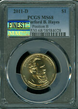 2011 D RUTHERFORD HAYES DOLLAR PCGS MS-68 POS-B MAC FINEST MAC SPOTLESS Pop-10 *