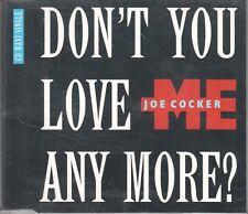 Joe Cocker  CD-SINGLE  DON'T YOU LOVE ME ANYMORE  (c)  1986 / 1988