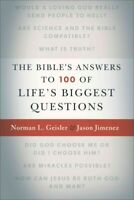 Bible's Answers to 100 of Life's Biggest Questions, Paperback by Geisler, Nor...