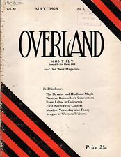 1929 Overland May - Sand magic of the Navajo; Becky Thatcher; Emigrant Trail