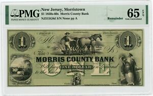 1800's $1 The Morris County Bank - Morristown, NEW JERSEY Note PMG Gem 65 EPQ