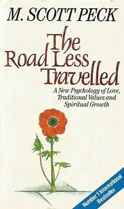 THE ROAD LESS TRAVELLED ~ M. Scott Peck ~Psychology of Love, Values, Growth: VGC
