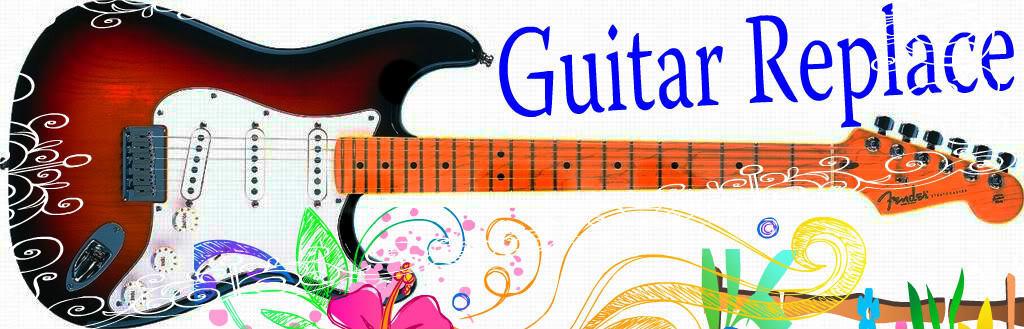 Guitar Replace
