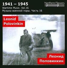 WARTIME MUSIC, VOL. 16: LEONID ALEXEEVICH POLOVINKIN NEW CD