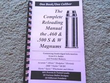 .460 & .500 S&W Magnums The Complete Reloading Manual Load Books  Latest Version
